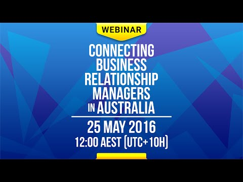 """Connecting Business Relationship Managers in Australia"" Webinar"