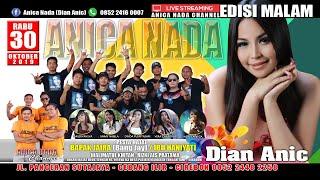 Gambar cover LIVE ANICA NADA (DIAN ANIC) | EDISI malam 30 OKTOBER 2019 | PALIR | TENGAH TANI | CIREBON