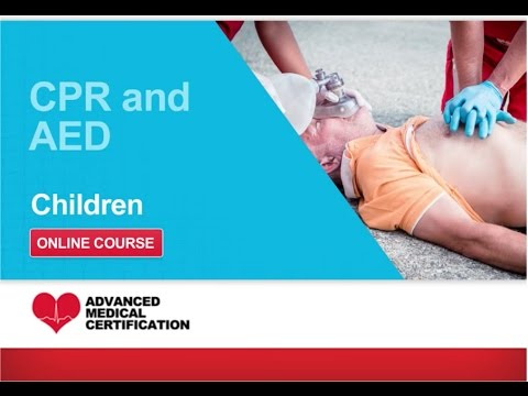 CPR, AED & First Aid: Children CPR & AED - YouTube
