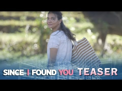 Since I Found You May 24, 2018 Teaser