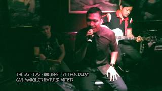 The Last Time - Eric Benet by Thor Dulay @ Cafe Marcello