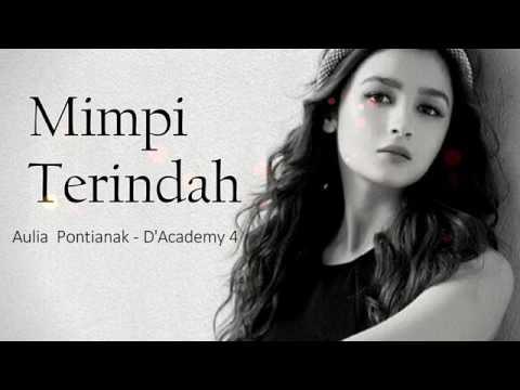 Aulia D'Academy 4 - Mimpi Terindah
