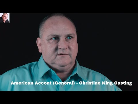 American Accent (General) - Christine King Casting