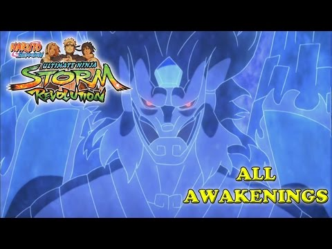 Naruto Shippuden Ultimate Ninja Storm Revolution All Awakenings