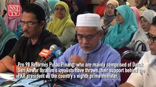 Pro 98 Reformis Pulau Pinang all for Anwar as 8th PM