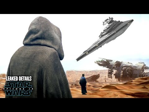 Star Wars Episode 9 Luke Takes Down A Star Destroyer! Leaked Details & More!