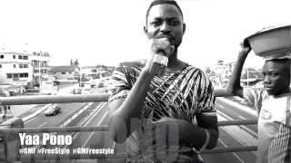 yaa pono gmfreestyle 3   ghana music freestyle channel
