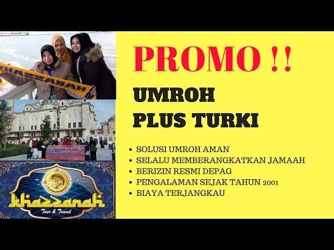 PROMO ! PAKET UMROH PLUS TURKI 2018-2019-2020