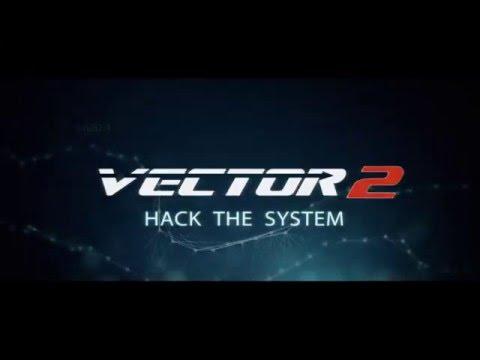 Vector 2 - Official Trailer