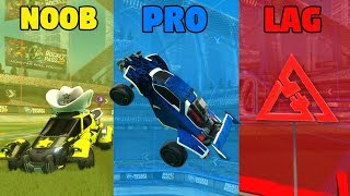 NOOB vs PRO vs LAGGING - Rocket League