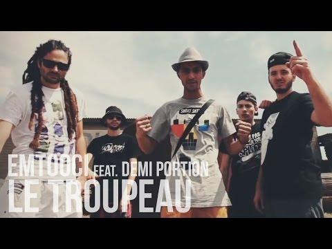 Emtooci feat. Demi Portion - Le Troupeau (Prod. La Replic)