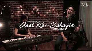 Khai Bahar - Asal Kau Bahagia (Cover)