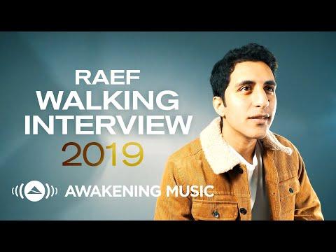 Raef Walking Interview 2019