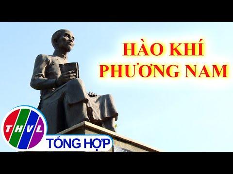 Chuyện kể đất phương Nam | Thăm Khu du lịch văn hóa Phương Nam - Tập 1: Hào khí Phương Nam