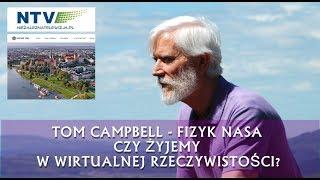 Thomas Campbell - Czy Żyjemy w Wirtualnej Rzeczywistości? Cz.1.