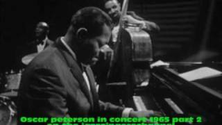 Oscar Peterson in concert 1965 part 2 The golden striker.