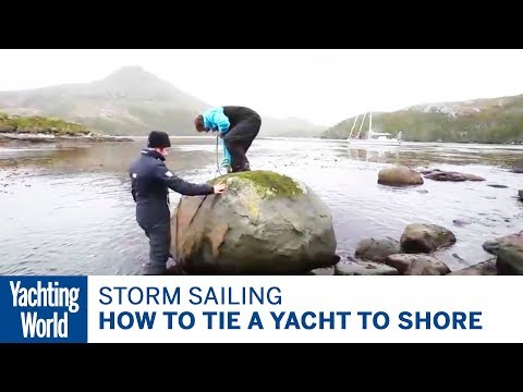 How to tie a yacht to shore – Skip Novak's Storm Sailing | Yachting World