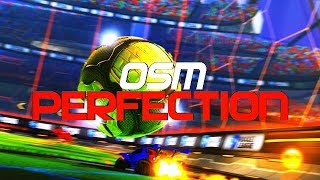 OSM - PERFECTION (TOP 1 - 1v1, BEST GOALS, FLICKS, FLIP RESETS, CEILING SHOTS, REDIRECTS)