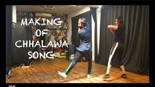 Chhalawa Song - behind the scenes
