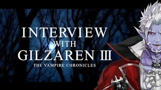 INTERVIEW WITH GILZAREN III