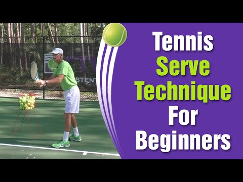 Tennis Serve Technique For Beginners - How To Serve Tips