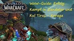 WoW-Guide: Erfolg: Kampf in Zandalar und Kul Tiras - Karaga - Pets leveln mit Karaga