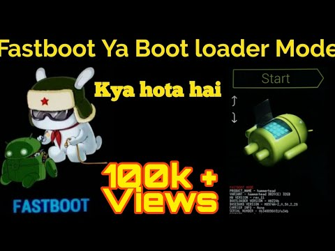 Fastboot Mode Or Bootloader Mode Kya Hota Hai Mobile Software Training Video 7