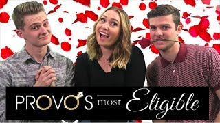 Dating Tips with Provo's Most Eligible