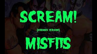 Karaoke version of 'Scream!' by the Misfits.
