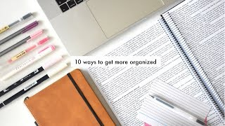 10 LIFE-SAVING ORGANIZATION HABITS » how to be more efficient
