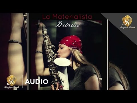 La Materialista – Brindis (Official Audio)