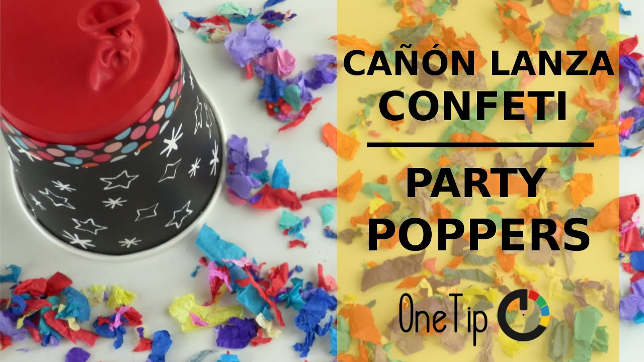Como hacer un ca on lanza confeti how to make a party for Como hacer confeti
