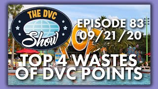 Top 4 Ways Y๐u Are Wasting Your DVC Points | The DVC Show | 09/21/20