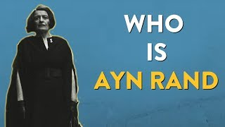 Who is ayn rand? - novelist, philosopher, icon