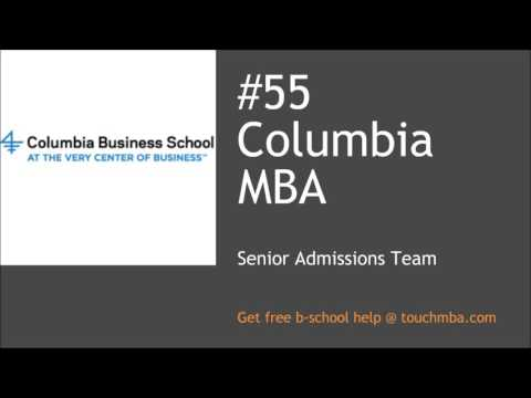 Columbia MBA Admissions Interview with Senior Admissions Team - Touch MBA Podcast