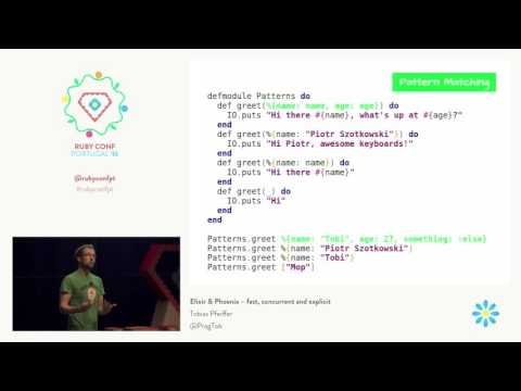 Tobias Pfeiffer - Elixir & Phoenix – fast, concurrent and explicit @ RubyConf Portugal'16