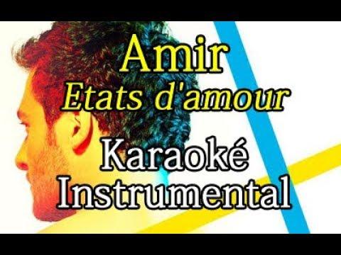 AMIR - Etats d'amour | Karaoké instrumental ( Paroles / Lyrics )