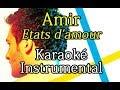 AMIR Etats D Amour Karaoké Instrumental Paroles Lyrics mp3