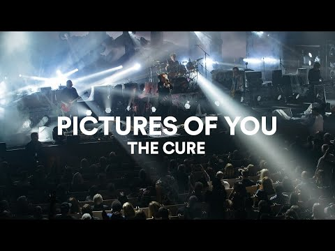 "The Cure - ""Pictures Of You"" 