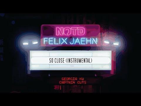 NOTD, Felix Jaehn, Captain Cuts, Georgia Ku – So Close (Instrumental Remake)