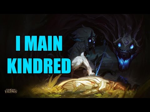 So you want to main Kindred?