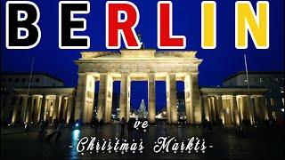 BERLİN ve Noel Pazarları   Gezi Günlükleri