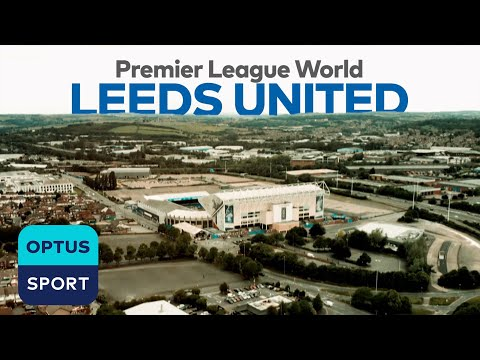 Leeds United Special | Premier League World | The Wait Is Over