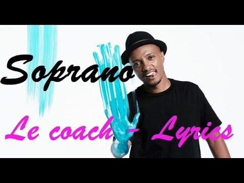 Soprano   Le Coach Feat  Vincenzo Paroles   Lyrics