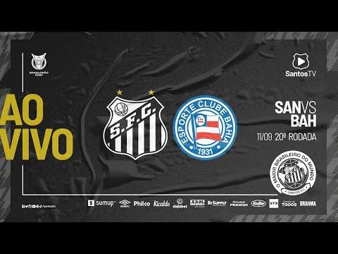 🔴 AO VIVO: SANTOS 0 x 0 BAHIA | BRASILEIRÃO (11/09/21)