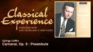 Schumann : Carnaval, Op. 9 : Preambule - ClassicalExperience