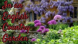 Tour of A REAL English Country Garden