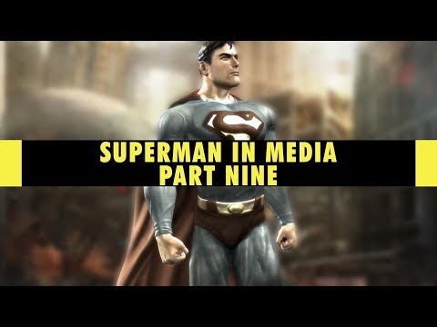 Superman in Video Games | Superman in Media Part 9