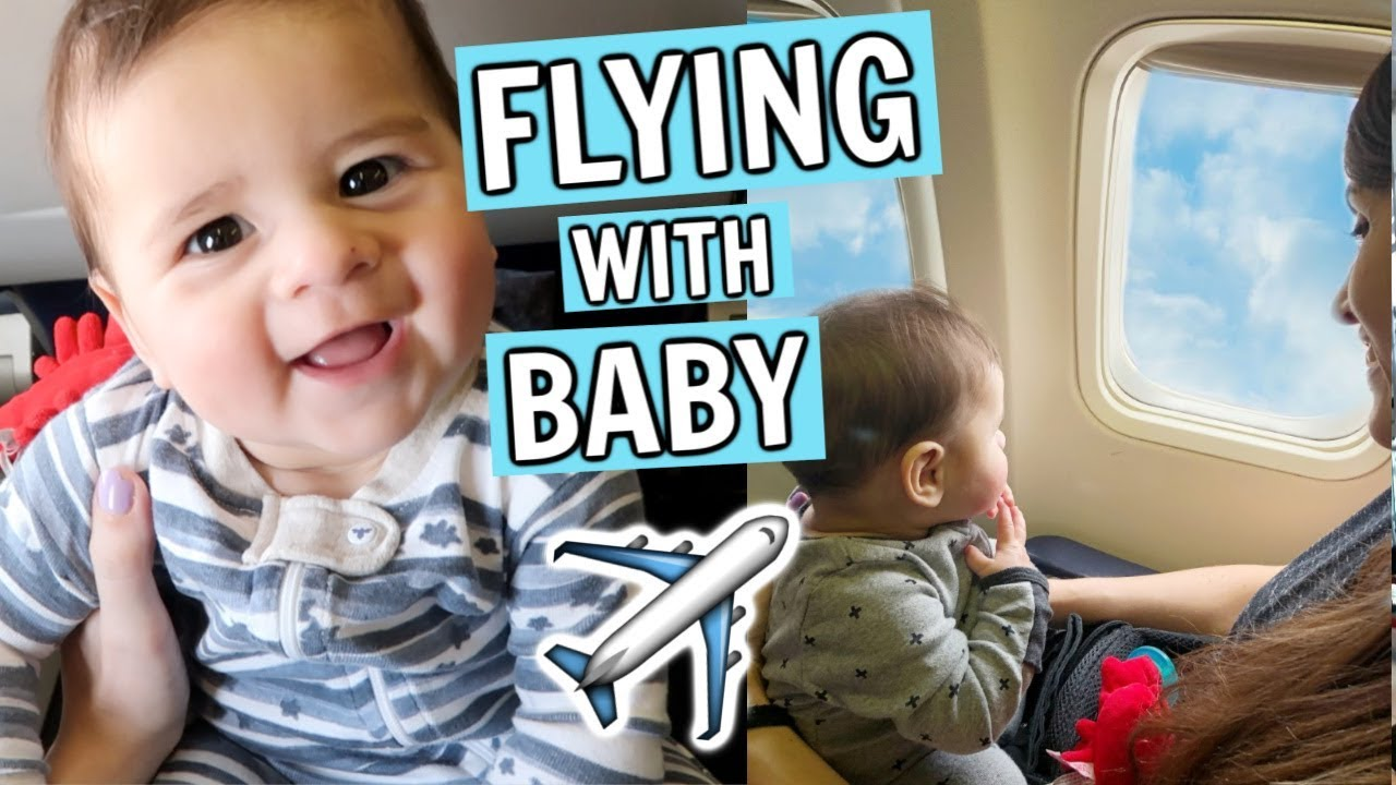 First Time Flying With A Baby Travel Tips For Baby Youtube