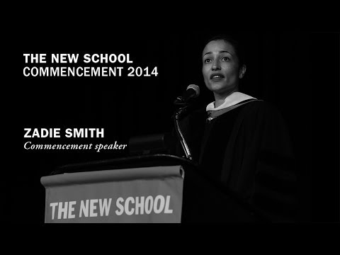 Zadie Smith | Commencement Speech 2014 | The New School